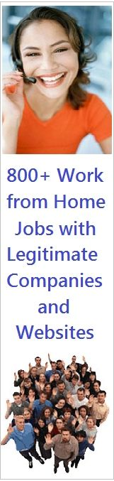 800 Work from Home Jobs with Legitimate Companies and Websites