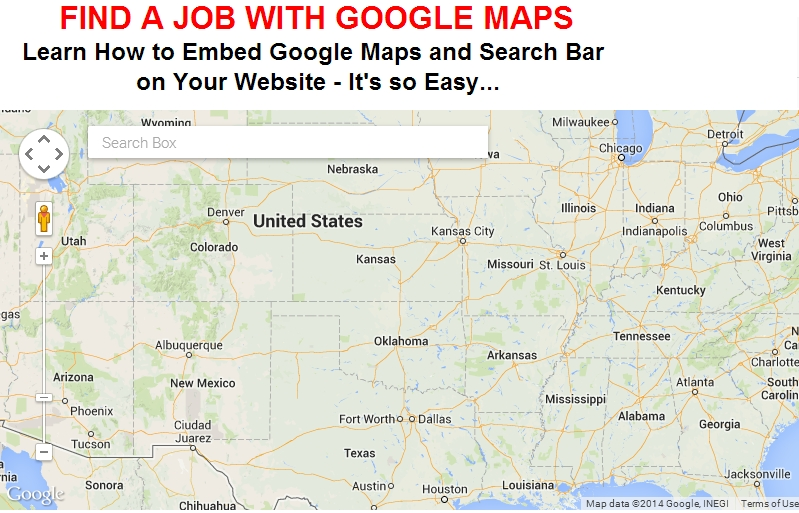 FIND A JOB WITH GOOGLE MAPS - Embed Google Maps and Search Bar